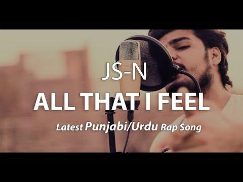 Аll Тhат I Fееl - JS-N || Lатеsт Urdu Rар Sоng  || 2018 - DomaVideo.Ru
