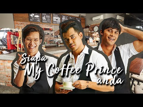 Siapa My Coffee Prince anda? ft #Broristas ...
