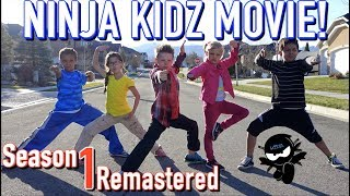 Ninja Kidz Movie | Season 1 Remastered