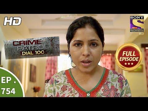 Crime Patrol Dial 100 - Ep 754 - Full Episode - 12th  April, 2018