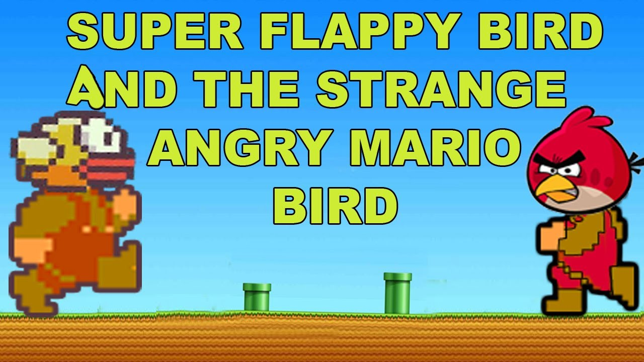 Superflappy bird and the strange case of Angry Mario bird