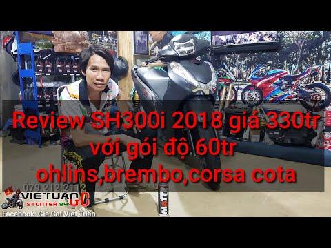 Sh300i 2018 giá 330tr với gói độ 60tr cho Ohlins,Brembo rcs - Kỹ Sư Hẻm Review - Thời lượng: 4 phút, 45 giây.