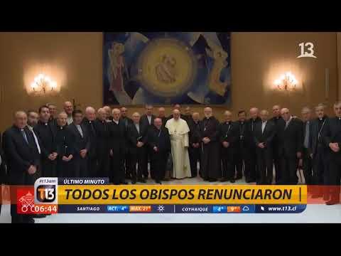 Obispos chilenos presentan su renuncia al Papa Francisco