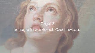 Ikonografia w dziełach Czechowicza