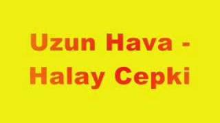 Download Lagu uzun hava - halay cepki Mp3