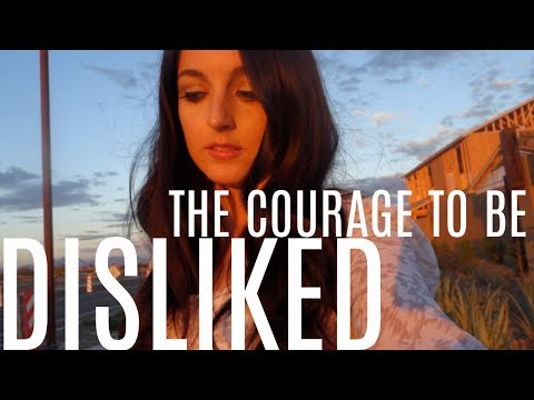 Quote of the day - The Courage to be Disliked