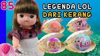 Video Mainan Boneka Eps 85 Legenda LOL dari Kerang LOL – GoDuplo TV MP3, 3GP, MP4, WEBM, AVI, FLV Agustus 2018