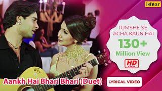 Video Aankh Hai Bhari Bhari (Duet) - Lyrical Video | Best Bollywood Sad Songs | Tum Se Achcha Kaun Hai MP3, 3GP, MP4, WEBM, AVI, FLV Agustus 2018