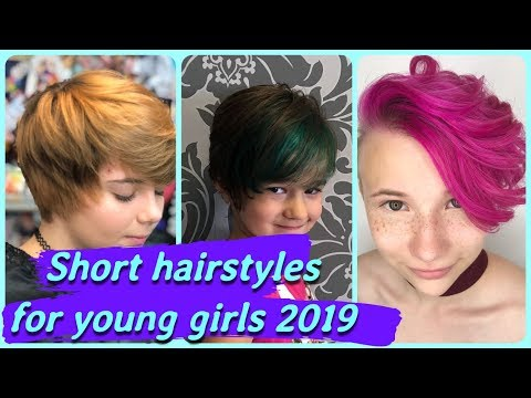 Short haircuts - 20 new Ideas  on short hairstyles for young girls 2019