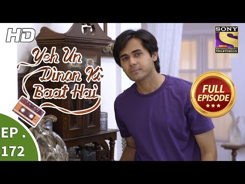 Yeh Un Dinon Ki Baat Hai - Ep 172 - Full Episode - 2nd May, 2018