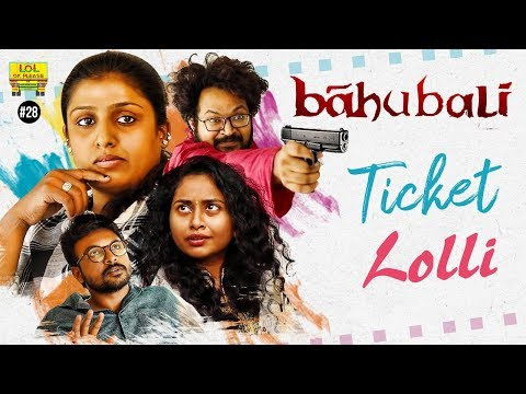 Baahubali 2 Movie Tickets Lolli - Lol Ok Please || Epi #28 || Comedy Web Series