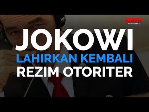 Jokowi Kembali Lahirkan Rezim Otoriter