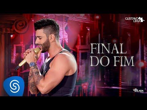 Gusttavo Lima - Final do Fim - DVD O Embaixador (Ao Vivo)