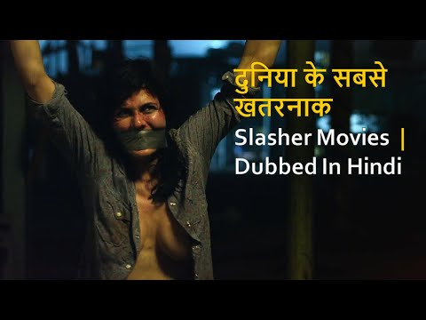 Top 10 Best Slasher Movies Dubbed In Hindi | World Wide Hit Slasher Movies