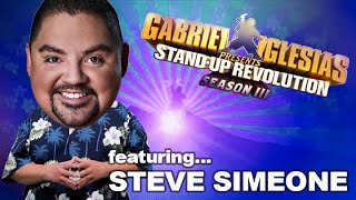 Steve Simeone – Gabriel Iglesias presents: StandUp Revolution! (Season 3)