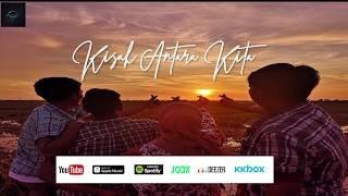 Video kisah antara kita -  lirik Karaoke MP3, 3GP, MP4, WEBM, AVI, FLV Juli 2018