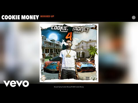 Cookie Money - Bossed Up (Audio)