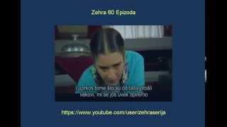 Zehra 60 Epizoda Zehra 60 Epizoda Sa Prevodom Turska Serija 2014