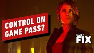 Is Control Coming to Game Pass? - IGN Daily Fix by IGN