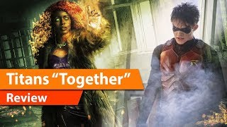 "Video TITANS Episode 5 ""Together"" Review & Discussion MP3, 3GP, MP4, WEBM, AVI, FLV November 2018"