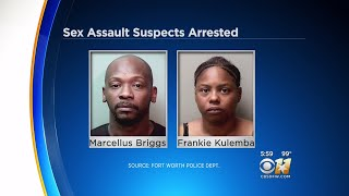 Fort Worth Fugitive officers arrested Marcellus Demetric Briggs, 44, and Frankie Lenette Kulemba, 40, in connection to Thursday's home invasion and sexual assault in East Fort Worth.