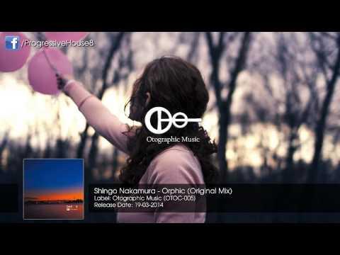 Shingo Nakamura - Orphic (Original Mix)