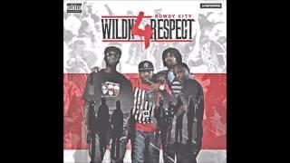 Rowdy City - WildN' 4 Respect [Full Album]