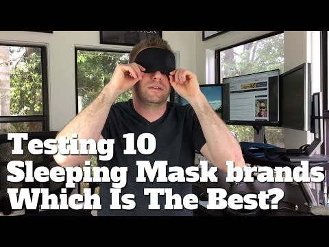 Testing Out 10 Sleeping Masks - Which Is The Best Brand