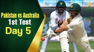 Pakistan vs Australia in UAE 2018   1st Test Day 5 Full Highlights   PCB
