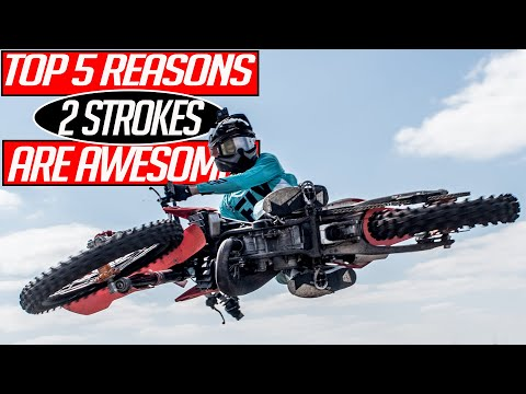 The Top 5 Reasons 2 Strokes Are Awesome