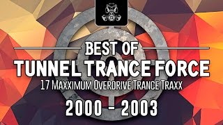 Download Lagu Best Of Tunnel Trance Force 2000 - 2003 / By Javi Prieto Mp3