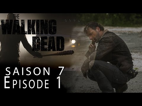 THE WALKING DEAD Saison 7 Episode 1 : Avis 100% Spoil