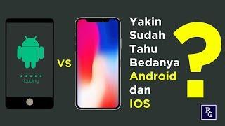 Video Yakin sudah tahu bedanya Android dan IOS ??? | ReviewGadgetIndonesia MP3, 3GP, MP4, WEBM, AVI, FLV Oktober 2018