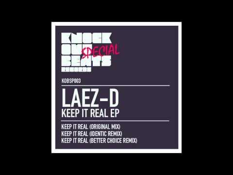 Laez-D - Keep It Real (Original Mix)