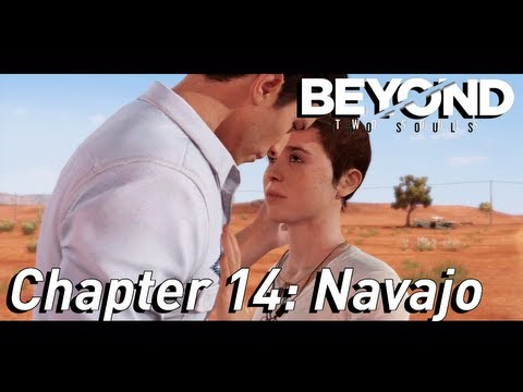 BEYOND: Two Souls ¦¦ Gameplay Walkthrough Part 15 - Chapter 14: Navajo [HD] PS3 Exclusive