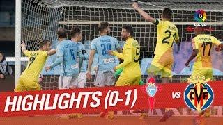 image of Resumen de Celta de Vigo vs Villarreal CF (0-1)