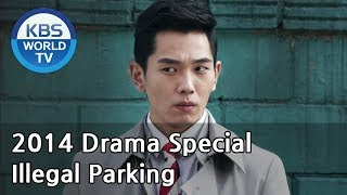 Video Illegal Parking | 부정주차 (Drama Special / 2014.06.06) MP3, 3GP, MP4, WEBM, AVI, FLV Maret 2018