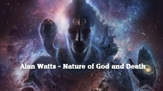 Video Alan Watts - Nature of God MP3, 3GP, MP4, WEBM, AVI, FLV Agustus 2019