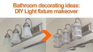 Bathroom Design Ideas: DIY lighting fixture makeover