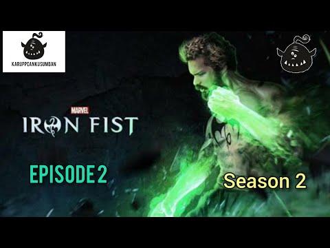 The Marvel's Iron Fist season 2 episode 2 explained in tamil | KARUPPEAN KUSUMBAN