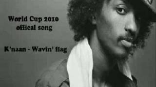 Cancion Oficial Mundial Sudafrica 2010** Waving Flag - K'naan (Lirycs)