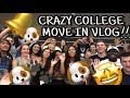 THIS IS CRAZY...COLLEGE MOVE IN VLOG