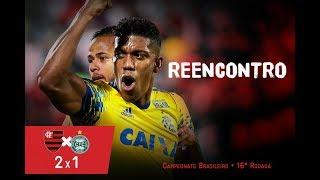 Gols Flamengo x Coritiba - R. Vaz sempre falha PUTZ!