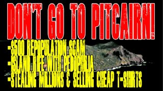 Pitcairn's $500 repopulation scam exposed! - Millions given to the Island by the UK and the European Union GONE! - NO ONE ...