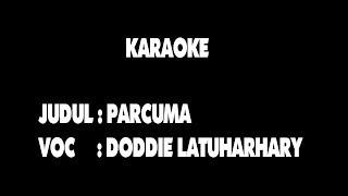 KARAOKE - PARCUMA - DODDIE LATUHARHARY