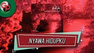 Ada Band - Nyawa Hidupku (Music Audio)