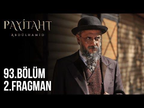 Payitaht Abdülhamid 93. Bölüm 2. Fragmanı