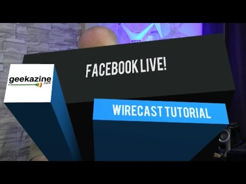How to Use Facebook Live in Wirecast for Video