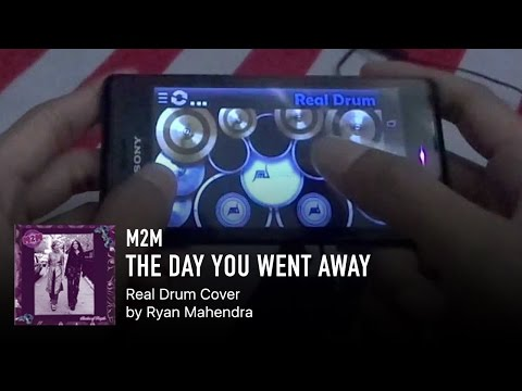 "REAL DRUM ""M2M – The Day You Went Away"""