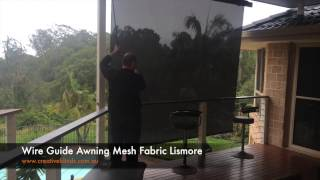 Wire Guide Awning Mesh Fabric Lismore